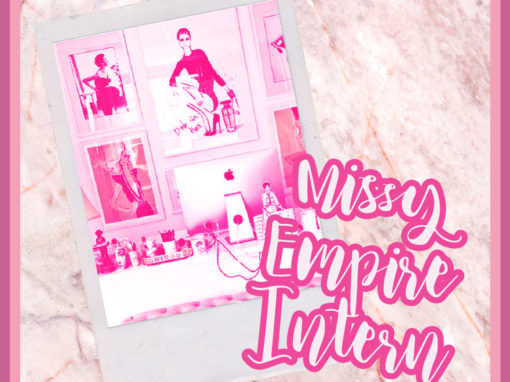 MISSY EMPIRE – INTERNSHIP